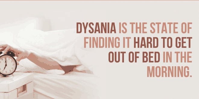 Heal Dysania – Help Yourself, You Have To